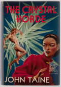 Books:First Editions, John Taine. The Crystal Horde. Fantasy Press, 1952. First edition,first printing. Publisher's binding and dj. Previous owner's ...