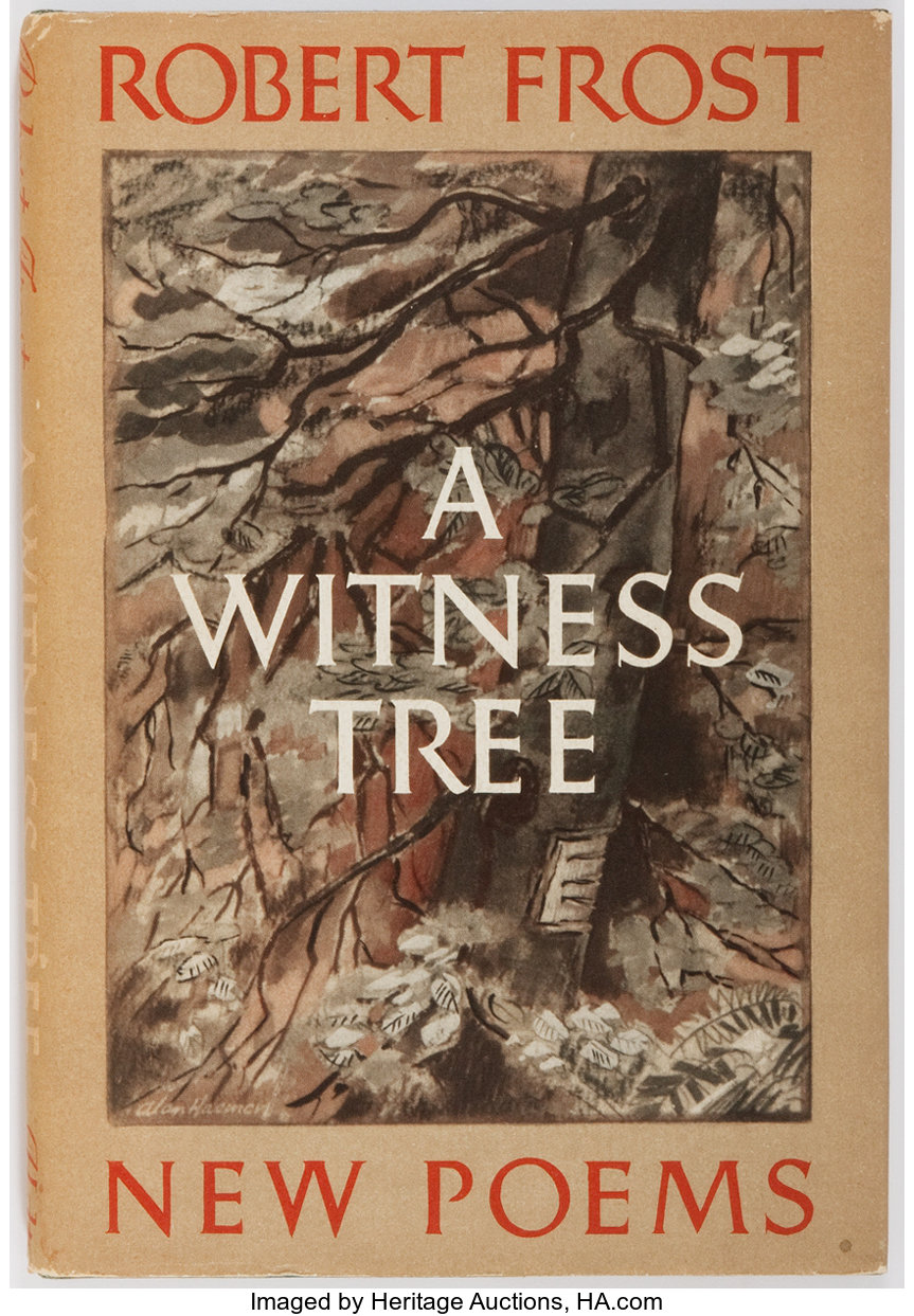 Robert Frost  SIGNED  A Witness Tree  New York: Henry Holt