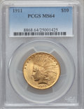 Indian Eagles, 1911 $10 MS64 PCGS....