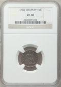 Seated Dimes: , 1840 10C Drapery VF30 NGC. NGC Census: (1/15). PCGS Population(2/30). Mintage: 377,500. Numismedia Wsl. Price for problem ...
