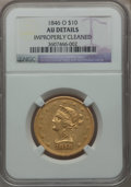 Liberty Eagles, 1846-O $10 -- Improperly Cleaned -- NGC Details. AU. Variety 4....