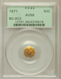 California Fractional Gold: , 1871 50C Liberty Octagonal 50 Cents, BG-923, R.5, AU58 PCGS. PCGSPopulation (6/33). NGC Census: (0/1). ...