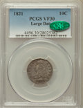 Bust Dimes: , 1821 10C Large Date VF30 PCGS. CAC. PCGS Population (13/195). NGCCensus: (8/188). Mintage: 1,186,512. Numismedia Wsl. Pric...