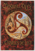 Books:Fiction, Charles de Lint. SIGNED. Triskell Tales. [Burton]: Subterranean Press, 2000. Second hardcover printing. Signed by ...