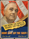 "Movie Posters:War, World War II Franklin Roosevelt Navy Poster (Incentive DivisionU.S. Navy, 1940s). Poster (30"" X 40""). War.. ..."