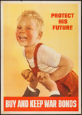 "Movie Posters:War, World War II War Bond (U.S. Government Printing Office, 1944). USTreasury Poster (28"" X 40""). ""Protect His Future -- Buy an..."