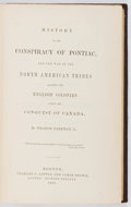 Books:Americana & American History, Francis Parkman, Jr. History of the Conspiracy of Pontiac.Boston: Little and Brown, 1851. First edition. Octavo...