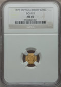 California Fractional Gold, 1873 50C Liberty Octagonal 50 Cents, BG-915, Low R.4, MS66 NGC....