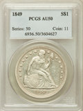 Seated Dollars, 1849 $1 AU50 PCGS....