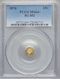 California Fractional Gold, 1876 25C Indian Round 25 Cents, BG-852, High R.5, MS64+ PCGS....