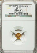 California Fractional Gold, 1870 25C Liberty Octagonal 25 Cents, BG-759, R.4, MS64 DeepProoflike NGC....