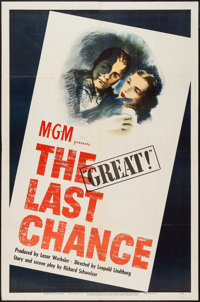 "The Last Chance (MGM, 1945). One Sheet (27"" X 41""). War"