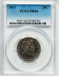 Proof Barber Quarters, 1911 25C PR64 PCGS....