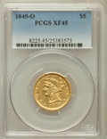 Liberty Half Eagles: , 1845-O $5 XF45 PCGS. PCGS Population (30/37). NGC Census: (34/79).Mintage: 41,000. Numismedia Wsl. Price for problem free ...