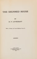 Books:Horror & Supernatural, H. P. Lovecraft. The Shunned House. Athol, Massachusetts:The Recluse Press, 1928; bound by Arkham House in 1961....