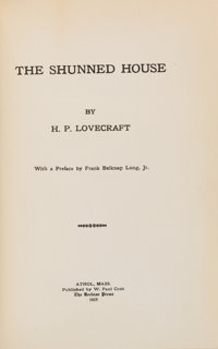 H. P. Lovecraft. The Shunned House. Athol, Massachusetts: The Recluse Press, 1928; bound by Ark