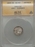 Early Half Dimes, 1800 H10C -- Cleaned -- ANACS. AU53 Details. V-1, LM-1, R.3....