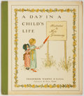 Books:Children's Books, Kate Greenaway, illustrator. A Day in a Child's Life. FrederickWarne & Company, n.d. Early edition. Publisher's original il...