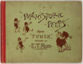 Books:Literature Pre-1900, E. T. Reed. Mr. Punch's Prehistoric Peeps. Bradbury, Agnew& Company, n.d. First edition. Illustrated by E. T. R...