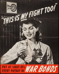 "Movie Posters:War, World War II Propaganda (U.S. Government Printing Office, 1942).War Bonds Poster (22"" X 28"") ""This is My Fight Too!"" War.. ..."