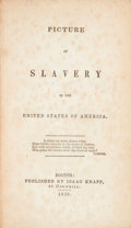 Books:Americana & American History, [George Bourne]. Picture of Slavery in the United States ofAmerica. Boston: Published by Isaac Knapp, 1838. Second ...