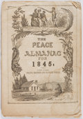 Books:Americana & American History, [Almanac]. The Peace Almanac for 1845. New York: Collins,Brother, & Co., 1844. String bound. Light toning and stain...