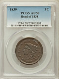 Large Cents: , 1839 1C Head of 1838 AU50 PCGS. PCGS Population (7/56). NGC Census:(5/59). Mintage: 3,128,661. Numismedia Wsl. Price for p...