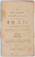 Books:Americana & American History, [Almanac]. The Lake Country Almanac for the Year Of 1841.Oliver Stafford, 1840. Moderately toned. Front text faded....