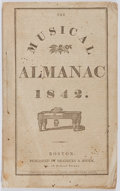 Books:Americana & American History, [Almanac]. The Musical Almanac 1842. Boston: Bradbury &Soden, 1841. String bound. Light toning. Edges lightly creas...