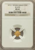 California Fractional Gold: , 1872/1 25C Indian Round 25 Cents, BG-870, R.3, MS62 NGC. NGCCensus: (10/15). PCGS Population (26/170). ...