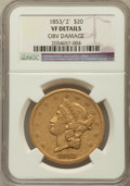 Liberty Double Eagles, 1853/'2' $20 -- Obverse Damage -- NGC Details. VF. NGC Census:(0/175). PCGS Population (0/93). Mintage: 1,261,326. Numism...