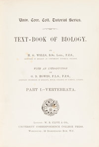 H. G. Wells. Text-Book of Biology. London, [n.d., 1893]. First edition of Wells' first book