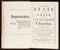 Books:World History, [Armenia and Greece]. Paul Rycaut. The Present State of theGreek and Armenian Churches. London, 1679. First edition...