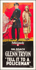 "Movie Posters:Comedy, Tell It to a Policeman (Pathé, 1925). Three Sheet (41"" X 81"").Comedy.. ..."