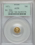 California Fractional Gold: , 1871 50C Liberty Octagonal 50 Cents, BG-924, R.3, AU58 PCGS. PCGSPopulation (37/165). NGC Census: (10/15). ...