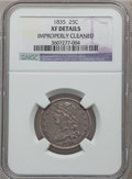 Bust Quarters: , 1835 25C -- Improperly Cleaned -- NGC Details. XF. NGC Census: (43/310). PCGS Population (94/260). Mintage: 1,952,000. Numi...