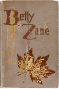 Books:Literature 1900-up, P. Zane Grey. Betty Zane. New York: Charles Francis Press,[1903]. First edition, first printing. Signed and i...