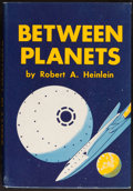 Books:Science Fiction & Fantasy, Robert A. Heinlein. Between Planets. Scribners, 1951. Firstedition, first printing....