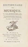 Books:Music & Sheet Music, [Music]. J. J. Rousseau. Dictionnaire de Musique. Paris, 1775. New edition. With thirteen fold-out examples of sheet... (Total: 2 Items)