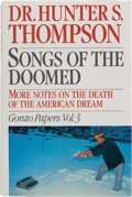 Books:Literature 1900-up, Hunter S. Thompson. Songs of the Doomed. More Notes onthe Death of the American Dream. Gonzo Papers: Vol. 3. Ne...