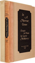 Books:Literature 1900-up, Larry McMurtry. In a Narrow Grave: Essays on Texas. Austin:The Encino Press, 1968. First edition, limited to ...