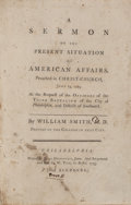 Books:Americana & American History, William Smith. A Sermon on the Present Situation of American Affairs. Philadelphia and Bristol: 1775. [bound with:] ...
