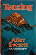 Books:Travels & Voyages, Tenzing Norgay. After Everest. London, [1977]. Firstedition. Signed by both Norgay and Edmund Hillary....