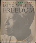 Books:World History, Nelson Mandela. The Illustrated Long Walk to Freedom.Boston, [1994]. First illustrated edition. Signed and dated ...