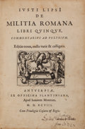 Books:World History, [Plantin Press]. Justus Lipsius. De Militia Romana LibriQuinque... New and revised edition. [Bound With]: A...