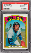 Baseball Cards:Singles (1970-Now), 1972 Topps Milt Pappas #208 PSA Gem Mint 10 - Pop Two! ...