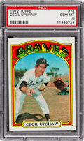 Baseball Cards:Singles (1970-Now), 1972 Topps Cecil Upshaw #74 PSA Gem Mint 10 - Pop Three! ...