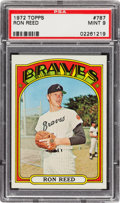 Baseball Cards:Singles (1970-Now), 1972 Topps Ron Reed #787 PSA Mint 9 - Only Two Higher! ...