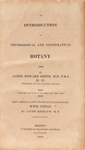 Books:Natural History Books & Prints, James Edward Smith. An Introduction to Physiological and Systematical Botany. Bradford and Read, 1814. First Ame...
