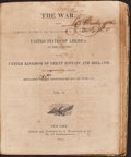 Books:Americana & American History, [War of 1812]. The War. Being a Faithful Record of theTransactions of the War Between the United States . . . & theUni...